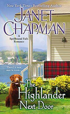 The Highlander Next Door  Spellbound Falls  By Janet Chapman