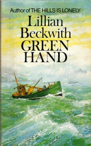 Green Hand: A Novel By Lilian Beckwith