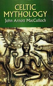 Celtic-Mythology-Britain-Ireland-Wales-Druid-Gods-Myths-Cuchulainn-Fionn-Arthur