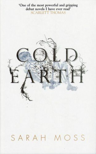 Cold Earth,Sarah Moss