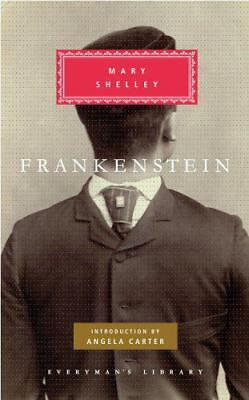 Frankenstein: Or, the Modern Prometheus (Everyman's Library classics) by Mary Sh
