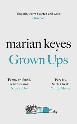 Grown Ups: The Sunday Times No 1 Bestseller by Marian Keyes.