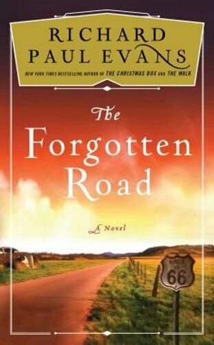 The Forgotten Road By Richard Paul Evans: Used