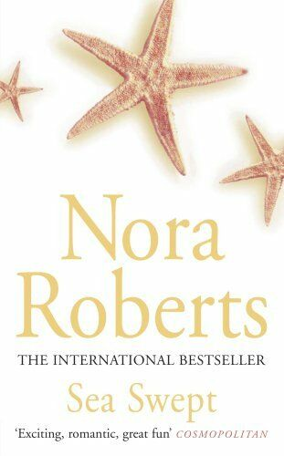 Sea Swept: Number 1 in series (Chesapeake Bay) By Nora Roberts. 9780749933326