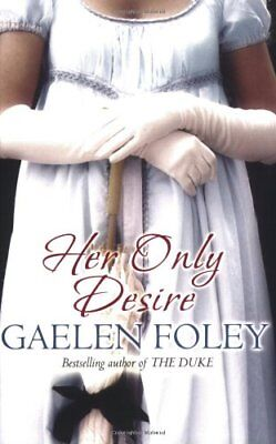 Her Only Desire By Gaelen Foley for sale  Shipping to India