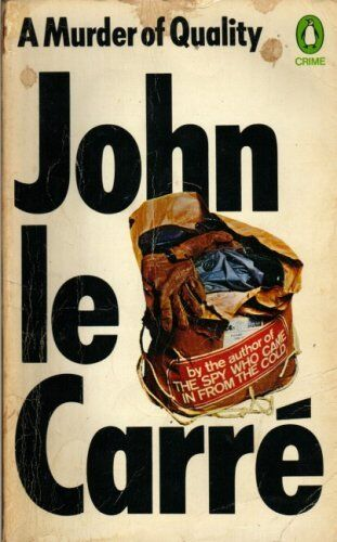 Murder of Quality, A (Crime),John Le Carre