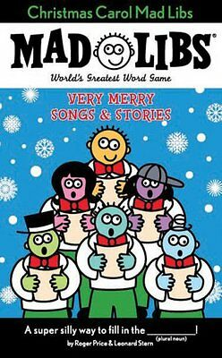Christmas Carol Mad Libs: Very Merry Songs & Stories by Roger Price, Leonard Ste ()