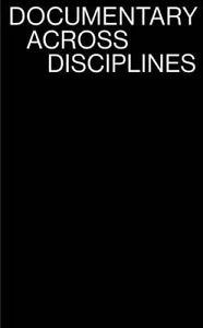 Documentary Across Disciplines by Balsom, Erika -Paperback