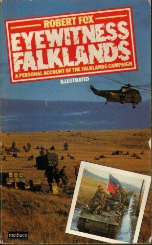 Eyewitness Falklands,Robert Fox- 0413523004