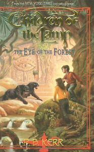Children Of The Lamp-Eye Of The Forest-P.B.Kerr-Hardcover/1st