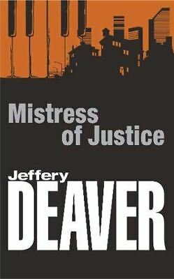 Mistress of Justice, Deaver, Jeffery, Very Good, Paperback
