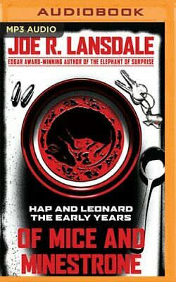 Of Mice and Minestrone: Hap and Leonard: The Early Years by Joe R Lansdale: New