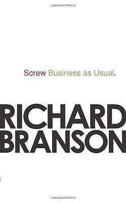 Richard Branson    Screw Business As Usual    Brand New    Freepost Uk