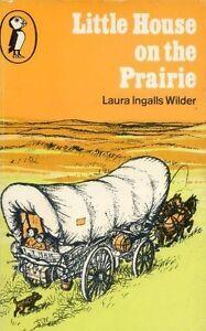 Little House on the Prairie (Puffin Books),Laura Ingalls Wilder, Garth Williams
