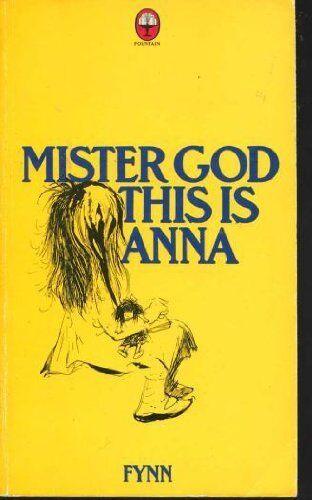 Mister God, This is Anna By Fynn. 9780006245636