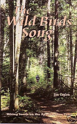 The Wild Birds' Song by Jim Coplen (1998) Southbound on the Appalachian Trail