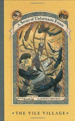 The Vile Village  A Series Of Unfortunate Events  No  7  By Lemony Snicket