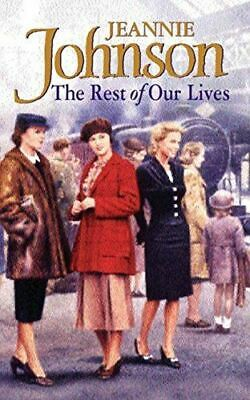The Rest of our Lives, Johnson, Jeannie, Very Good, Mass Market Paperback