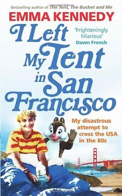 I Left My Tent in San Francisco-Emma Kennedy