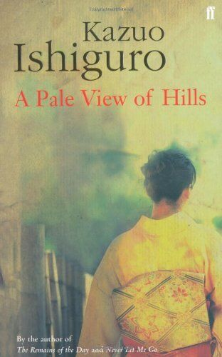 A Pale View of Hills,Kazuo Ishiguro- 9780571225378
