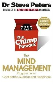 The Chimp Paradox by Dr Steve Peters (New PB) The Mind Management Programme Book