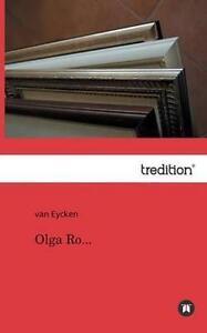 Olga Ro... by Van Eycken (Paperback / softback, 2013)