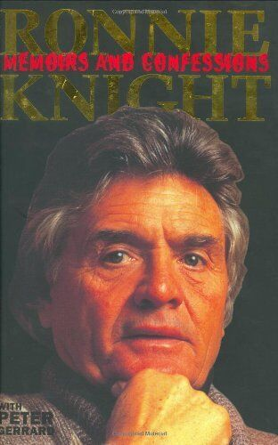 Ronnie Knight: Memoirs and Confessions,Ronnie Knight, Peter Gerrard