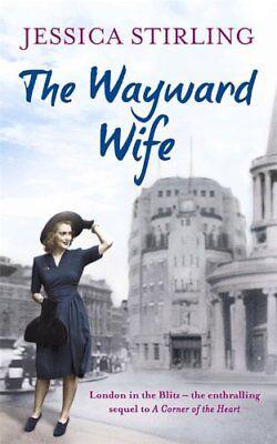 The Wayward Wife: The Hooper Family Saga Book Two,Jessica Stir ,.9781444744606