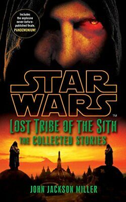 Star Wars Lost Tribe of the Sith: The  by John Jackson Miller New Paperback Book