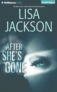 AFTER SHE'S GONE unabridged audio book on CD by LISA JACKSON - Brand New!