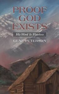 Proof God Exists: His Word Is Flawless Paperback – Apr 21 2014
