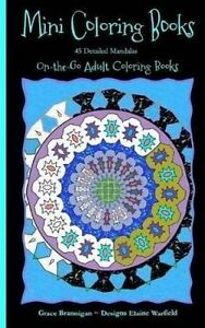 Mini Coloring Books: 45 Detailed Mandalas by Brannigan, Grace -Paperback