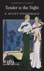 Tender is the Night,F Scott Fitzgerald- 9781853260971