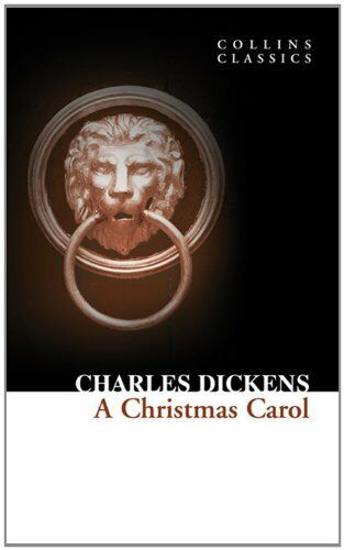 A Christmas Carol (Collins Classics) New Paperback Book Charles Dickens