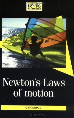 Newton's Laws of Motion (School Mathematics Project 16-19),School Mathematics P