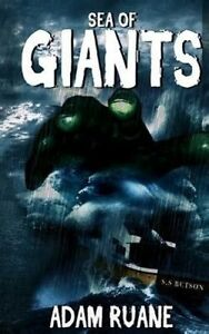 Sea-of-Giants-By-Ruane-Adam-Paperback