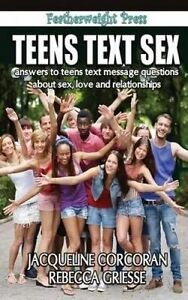 Teens Text Sex by Griesse, Mph Rebecca -Paperback