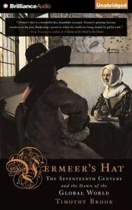 NEW Vermeer's Hat: The Seventeenth Century and the Dawn of the Global World