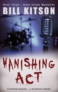 Vanishing Act by Kitson, Bill -Paperback