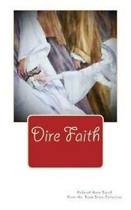 Dire Faith by Barrd, Deborah Anne -Paperback