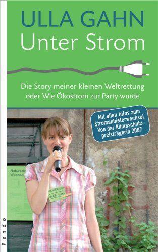 Buch Unter Strom Die Story meiner kleinen... Ulla Gahn
