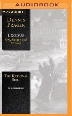 The Rational Bible  Exodus By Dennis Prager  New
