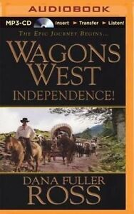 NEW Wagons West Independence! (Wagons West Series) by Dana Fuller Ross