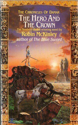 Hero And The Crown (Orbit Books),Robin Mckinley