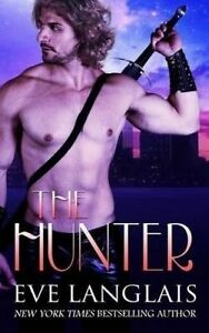 The Hunter by Langlais, Eve -Paperback