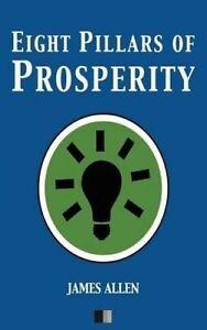 Eight Pillars of Prosperity by Allen, James -Paperback