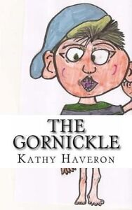 The Gornickle by Haveron, Kathy E. -Paperback