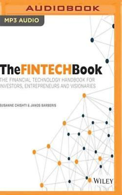 The Fintech Book  The Financial Technology Handbook For Investors  Entrepreneurs