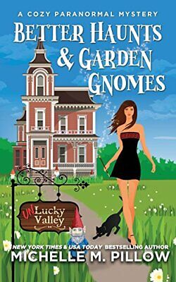 Better Haunts and Garden Gnomes: A Cozy Paranor, Pillow,