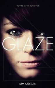 Glaze by Curran, Kim -Paperback